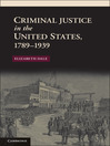 Criminal Justice in the United States, 1789-1939 (eBook)